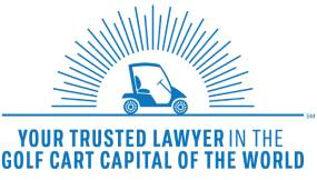 Your Trusted Lawer in the Golf Cart Capital of the World
